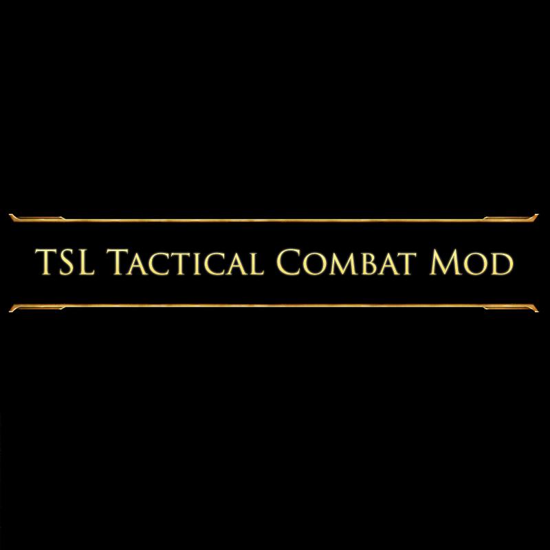 TSL Tactical Combat Mod