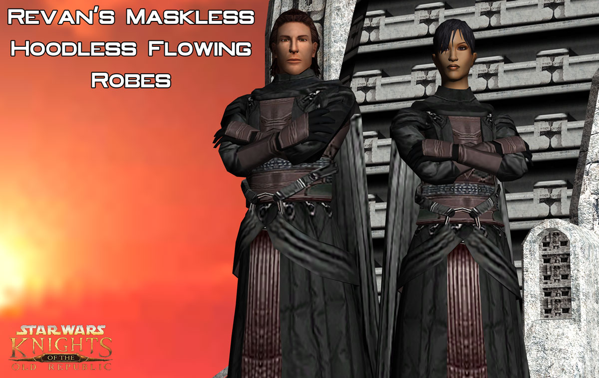Revan's Hoodless/Maskless Flowing Robes For K1