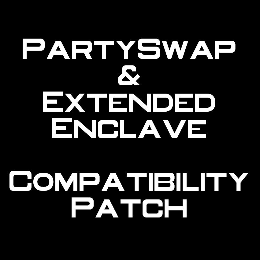 PartySwap and Extended Enclave Compatibility Patch