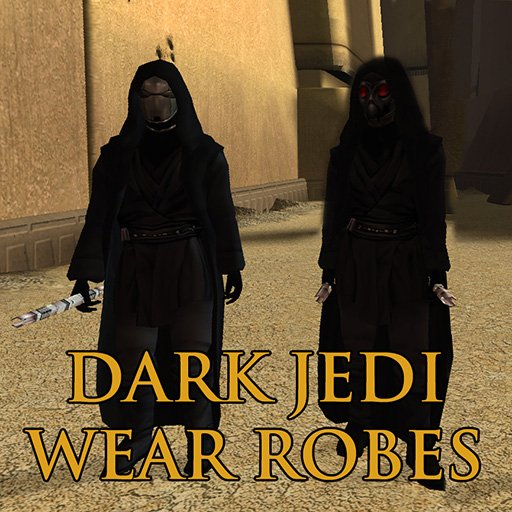 Dark Jedi Wear Robes (for JC's Cloaked Jedi Robes Mod)