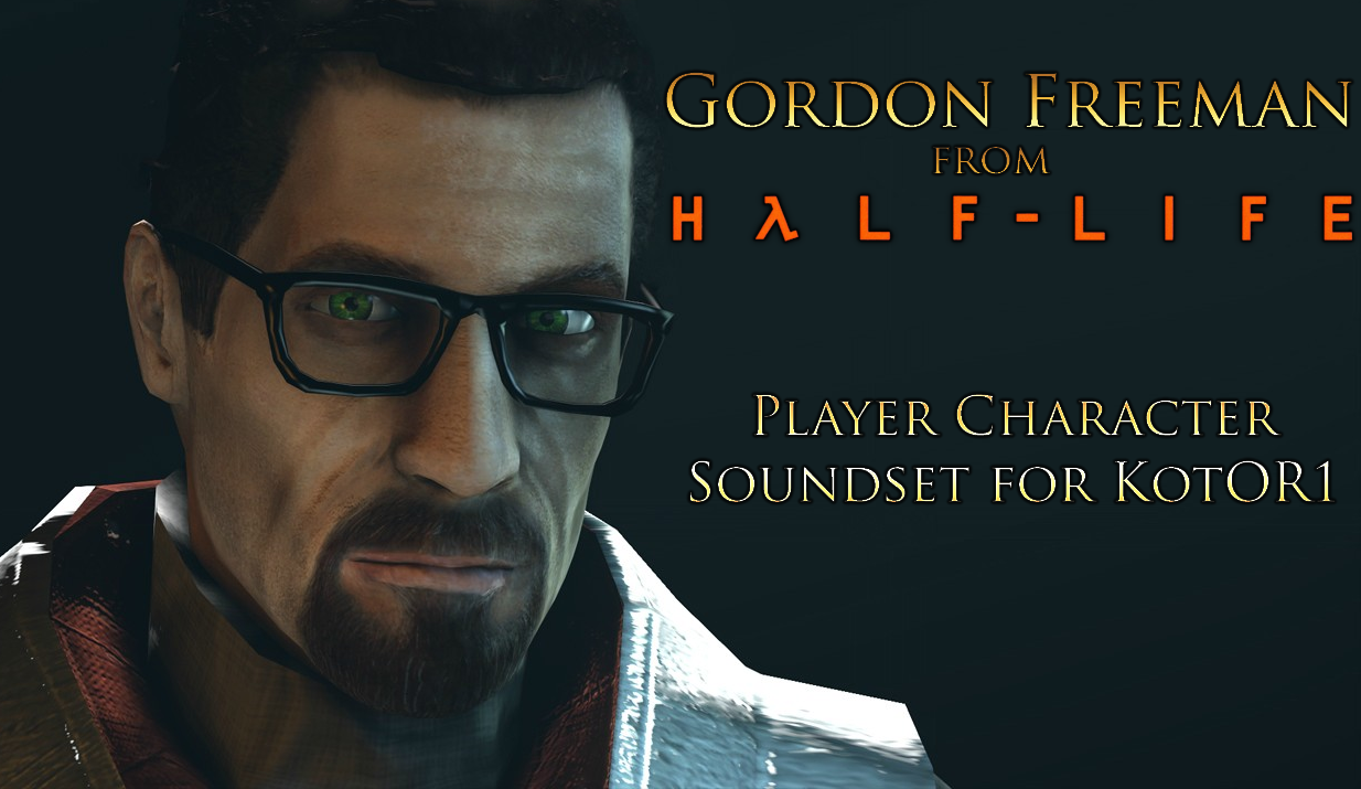 [K1] Gordon Freeman from Half Life - PC Replacement Soundset