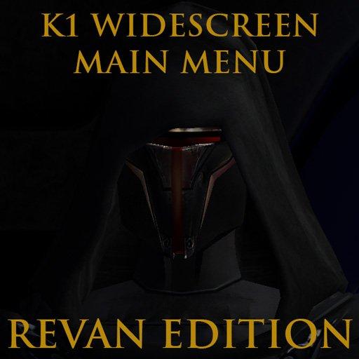 K1 Main Menu Widescreen Fix - Revan Edition
