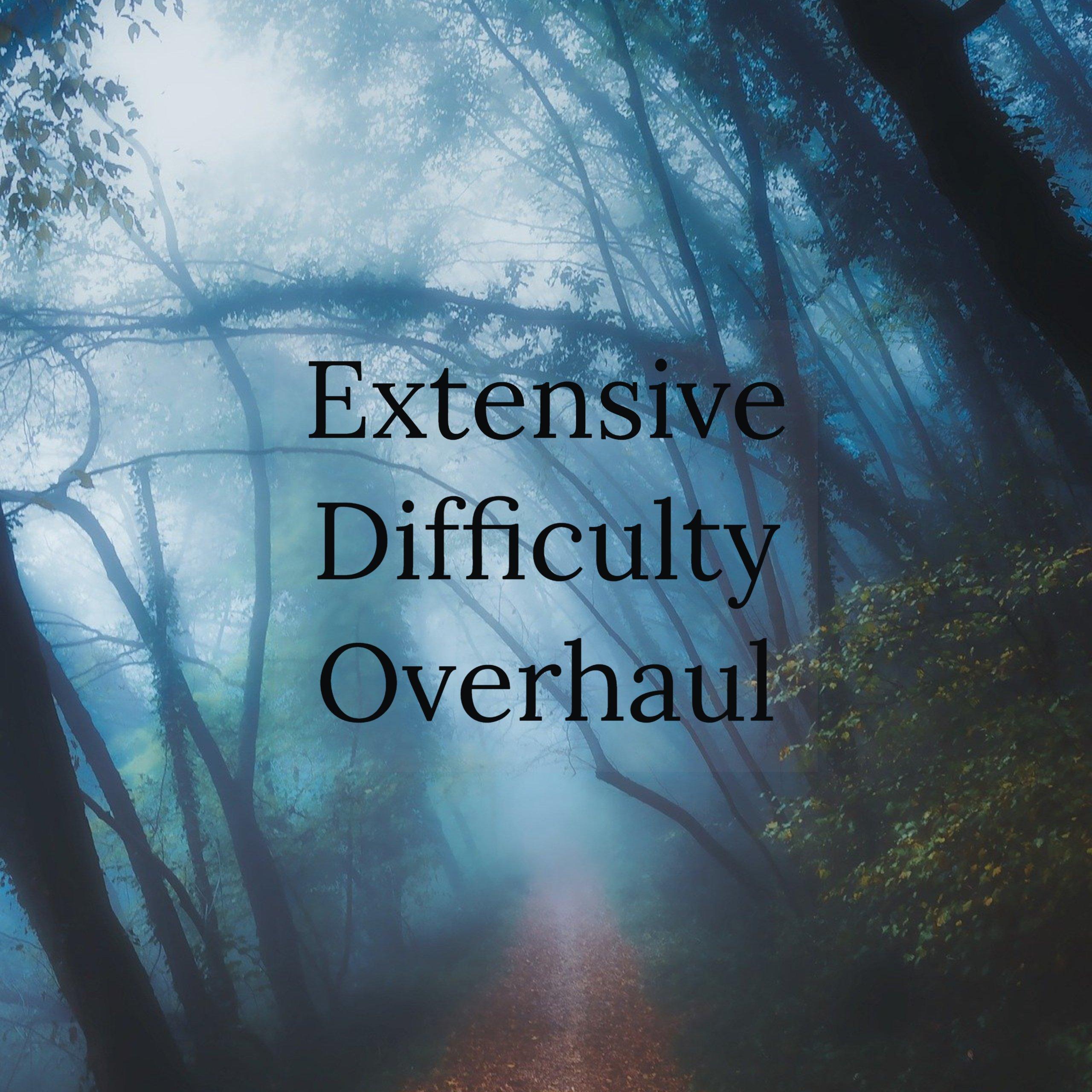 Extensive Difficulty Overhaul