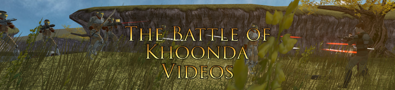 Blog #73 - Mod Request (Battle of Khoonda videos)