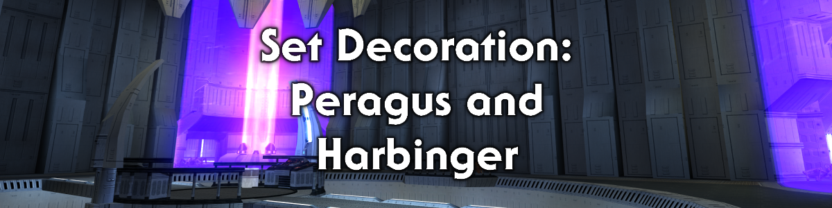 Blog #91 - Set Decoration: Peragus and the Harbinger