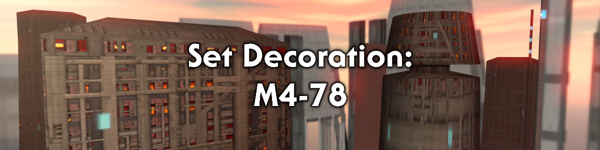 Blog #90 - Set Decoration: M4-78