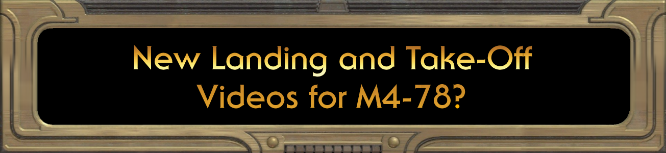Blog #66 - New Landing and Take-Off Videos for M4-78?