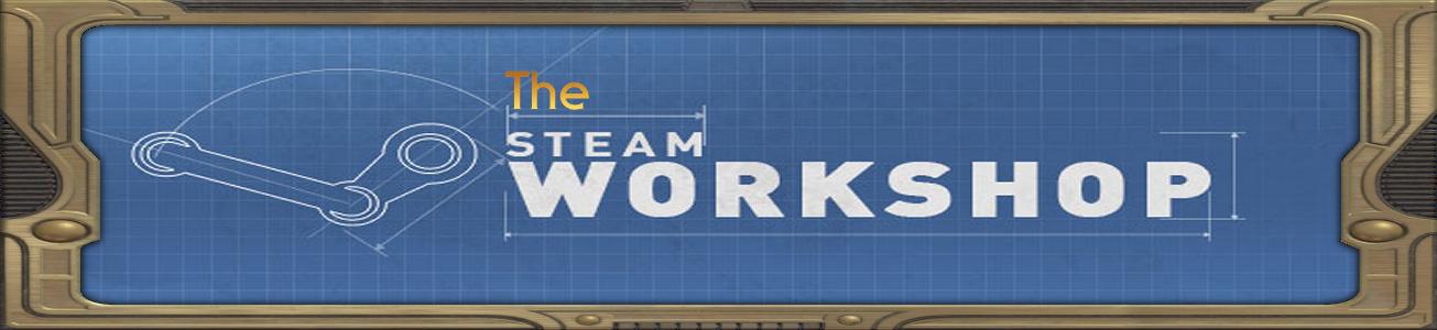 Blog #57 - The Steam Workshop