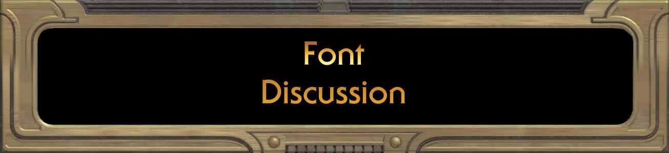 Blog #67 - Font Discussion