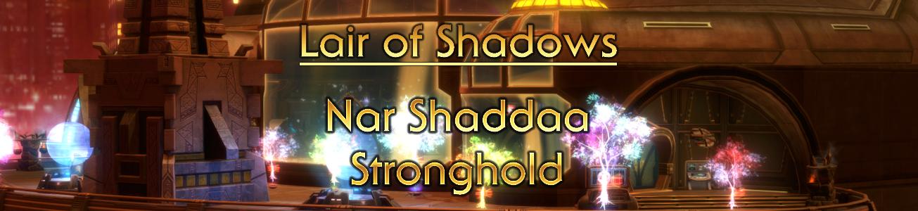 Blog #65 - Lair of Shadows: Nar Shaddaa Stronghold